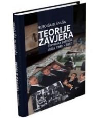 Teorije zavjera i hrvatska politička zbilja 1980. - 2007.