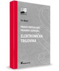 Pravo virtualnih pravnih odnosa: Elektronička trgovina