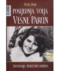 Posljednja volja Vesne Parun