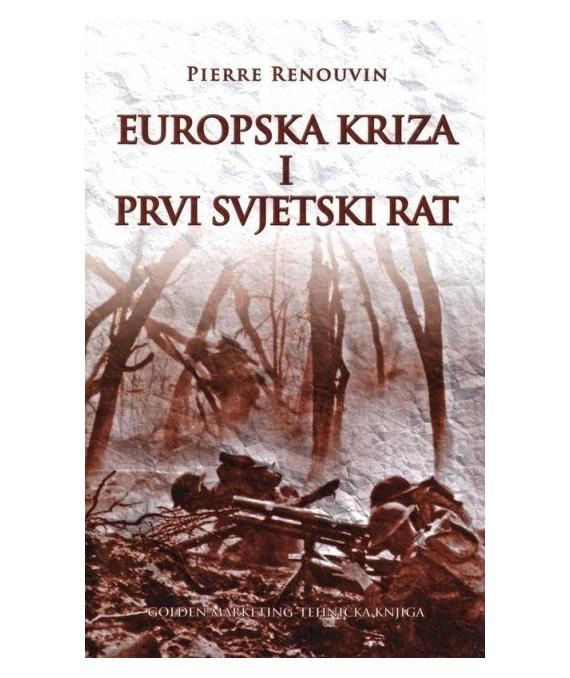 Europska kriza i Prvi svjetski rat