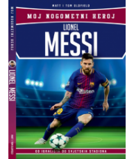 Moj nogometni heroj: Lionel Messi
