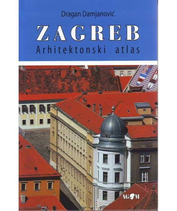 Arhitektonski atlas Zagreb