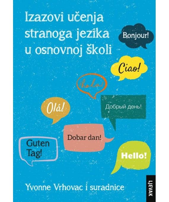 Izazovi učenja stranoga jezika  u osnovnoj školi