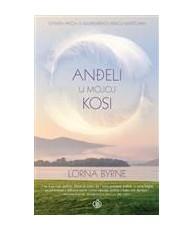 Anđeli u mojoj kosi - Lorna Byrne - Ljevak