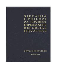 Sjećanja i prilozi za povijest diplomacije Republike Hrvatske