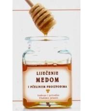 Liječenje medom i pčelinjim proizvodima