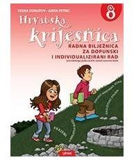 HRVATSKA KRIJESNICA : radna bilježnica za dopunski i individualizirani rad iz hrvatskog jezika za 8. razred