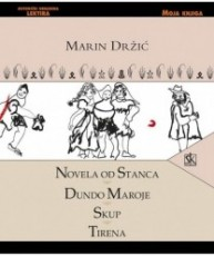 Novela od Stanca; Dundo Maroje; Skup; Tirena