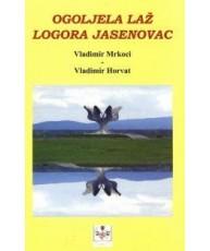 Ogoljela laž logora Jasenovac