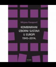 Kombinirani izborni sustavi u Europi 1945.-2014.