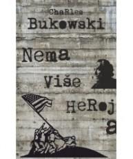 Nema više heroja