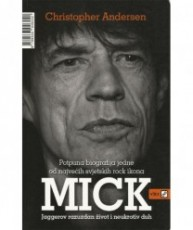 Mick-Jaggerov razuzdan život i neukrotiv duh