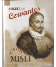 Miguel de Cervantes-uzorite misli