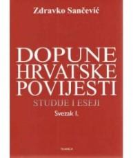 Dopune hrvatske povijesti - Svezak I.
