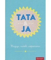 Dar knjiga - Tata & Ja