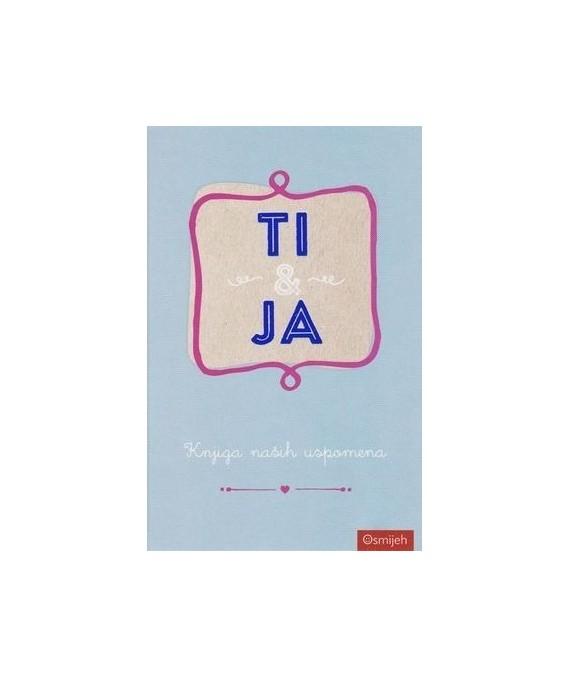 Dar knjiga - Ti & Ja