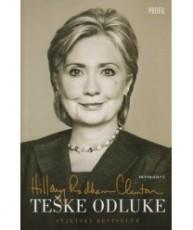 Teške odluke - Hillary Rodham Clinton