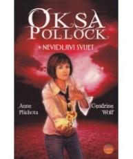 Oksa Pollock - Nevidljivi svijet