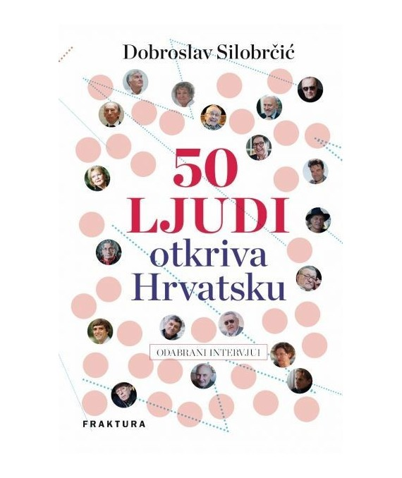 50 ljudi otkriva Hrvatsku