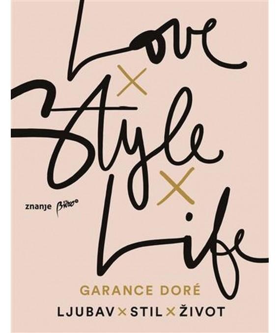 Ljubav x stil x život
