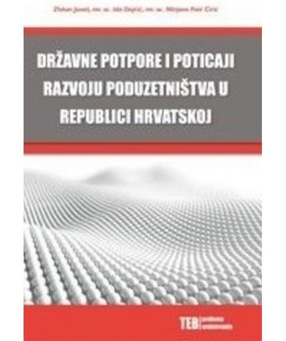 Državne potpore i poticaji razvoju poduzetništva u Republici Hrvatskoj