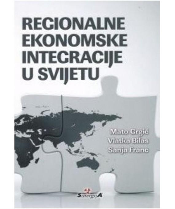 Regionalne ekonomske integracije u svijetu