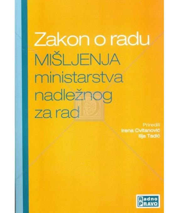 Zakon o radu - mišljenja ministarstva nadležnog za rad