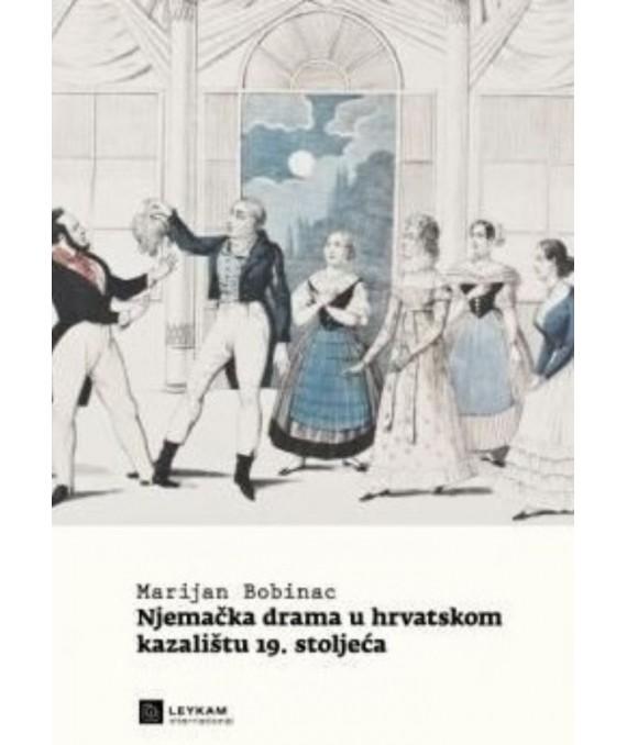 Njemačka drama u hrvatskom kazalištu 19. stoljeća