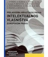 Prilagodba hrvatskog prava intelektualnog vlasništva europskom pravu