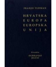 Franjo Tuđman: Hrvatska, Europa, Europska unija