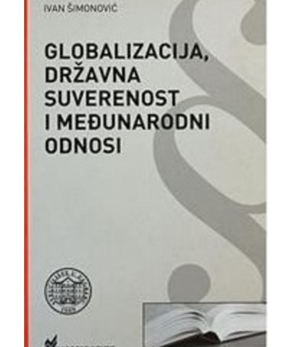 Globalizacija, državna suverenost i međunarodni odnosi