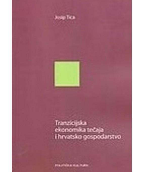 Tranzicijska ekonomika tečaja i hrvatsko gospodarstvo