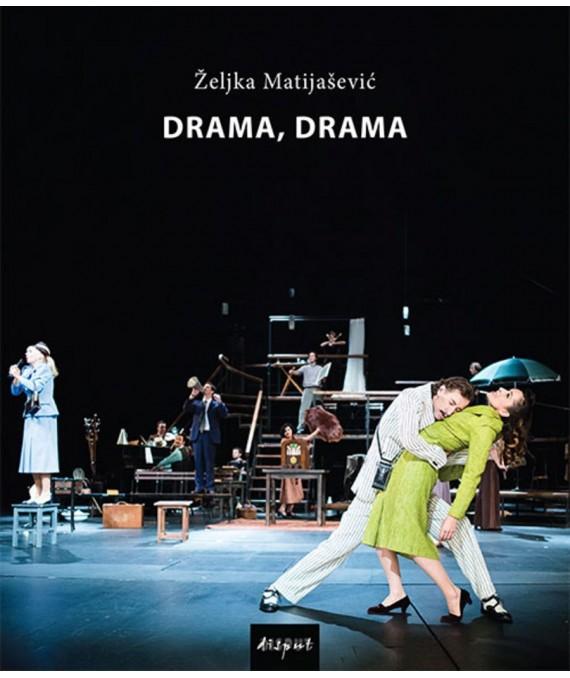 Drama, drama