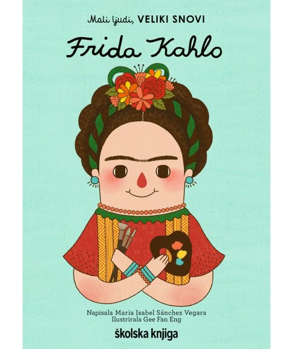 Mali ljudi, veliki snovi: Frida Kahlo