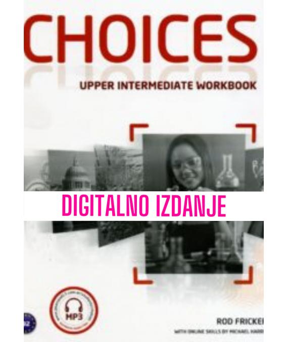 Choices Upper Intermediate - Digitalna radna bilježnica