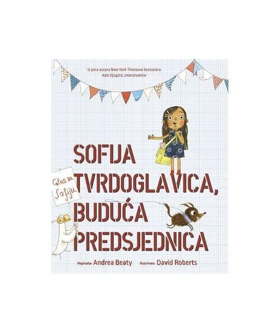 Sofija Tvrdoglavica, buduća predsjednica
