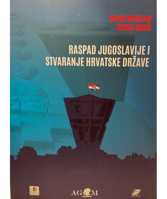 Raspad Jugoslavije i stvaranje hrvatske države