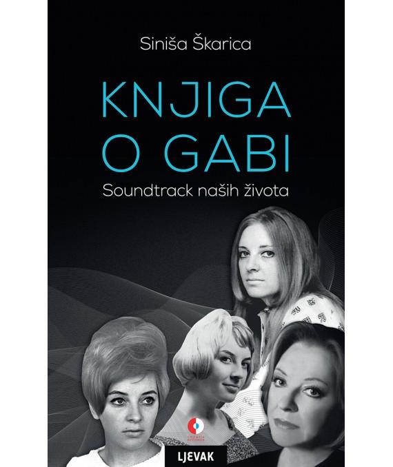 Naklada Ljevak i Croatia Records – Knjiga o Gabi, promocija i potpisivanje