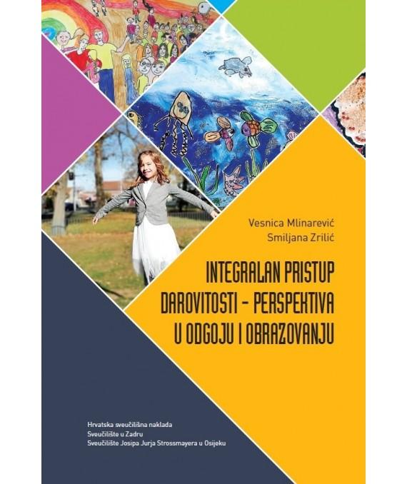 Integralan pristup darovitosti – perspektiva u odgoju i obrazovanju