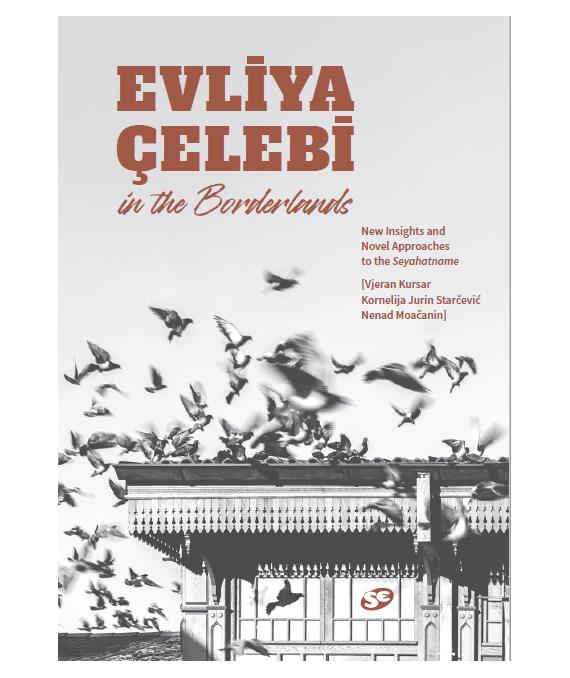 Evliya Çelebi in the Borderlands