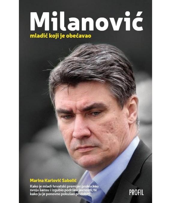 Zoran Milanović - mladić koji je obećavao