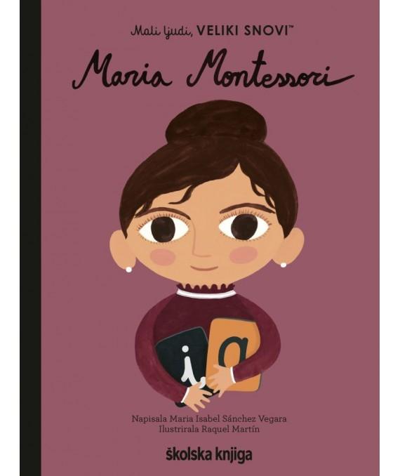 Mali ljudi, veliki snovi: Maria Montessori