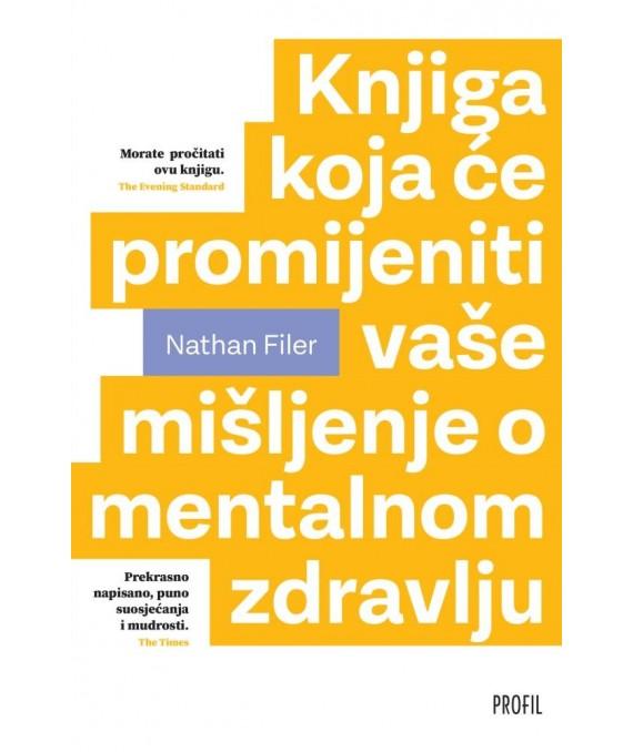 Knjiga koja će promijeniti vaše mišljenje o mentalnom zdravlju