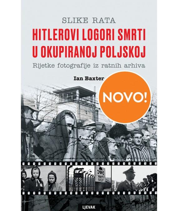 Hitlerovi logori smrti u okupiranoj Poljskoj