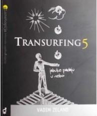 Transurfing 5