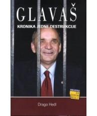 Glavaš - kronika jedne destrukcije