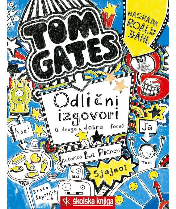 Tom Gates - Odlični izgovori